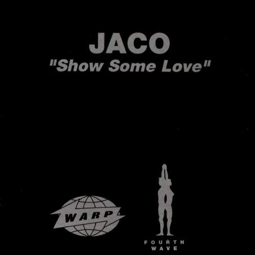 Jaco - Show Some Love (Rhythm Invention Remix)