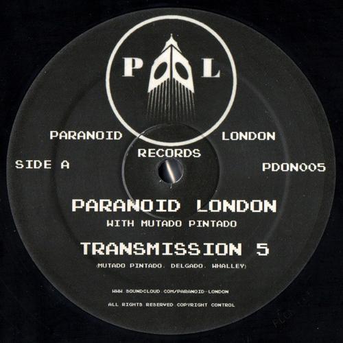 Paranoid London - Transmission 5