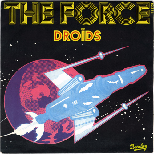 The Droids - The Force