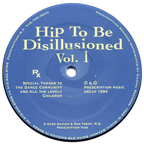 Chez Damier & Ron Trent - Hip to be disillusioned Vol.1