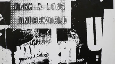 Underworld - Dark & Long (Dark Train)