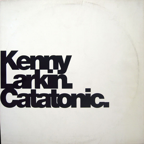 Kenny Larkin ‎– Catatonic