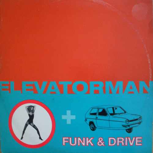 Elevatorman - Funk & Drive (Non Stop Top Floor Edit)