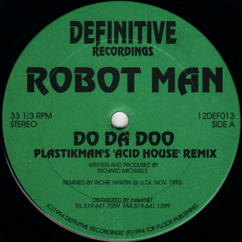 Robot Man - Do Da Doo (Plastikman's Acid House Remix)