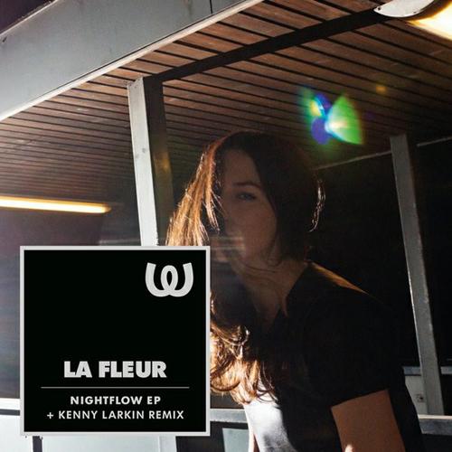 La Fleur - Nightflow (Kenny Larkin Drama Mix)